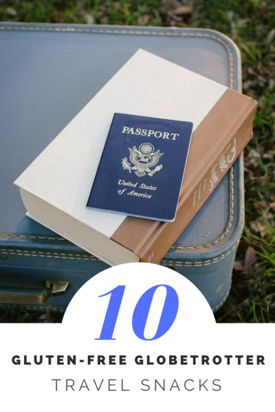 10 Gluten-Free Travel Snacks